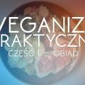 Jak zacząć swoją przygodę z weganizmem?
