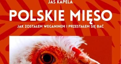 Polskie mięso, czyli jak zostałem weganinem i przestałem się bać, Jaś Kapela