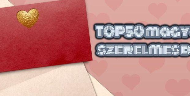 TOP50 magyar szerelmes dal