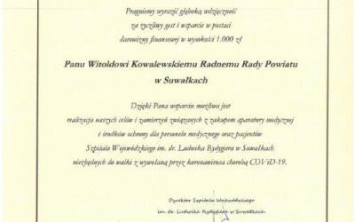 Podziękowanie Pan Witold Kowalewski Radny Rady Powiatu w Suwałkach