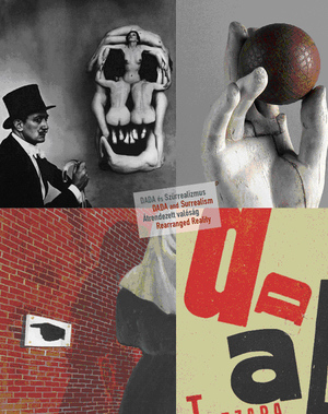 Rearranging Surreality: Dada and Surrealism in Budapest (2/4)