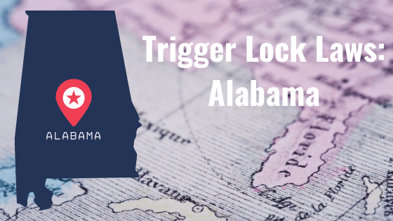 """Blog Post Banner with Alabama State on top of a picture of a map. And the heading says, """"Trigger Lock Laws: Alabama""""."""