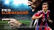 『ウイイレ2015』エンジン搭載のiOS/Android『PES CLUB MANAGER』が世界リリース。監督兼クラブオーナーとなってチームを育成・経営