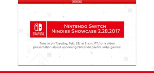Nintendo Switch - Nindies Showcase 2.28.2017