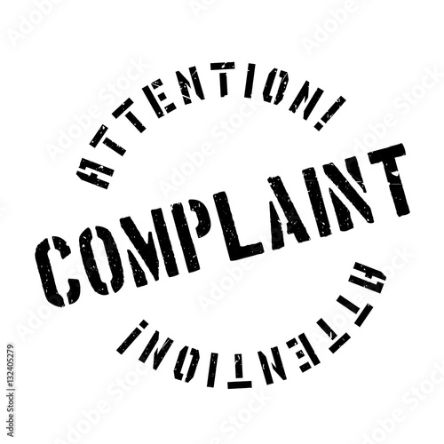 Complaint rubber stamp. Grunge design with dust scratches