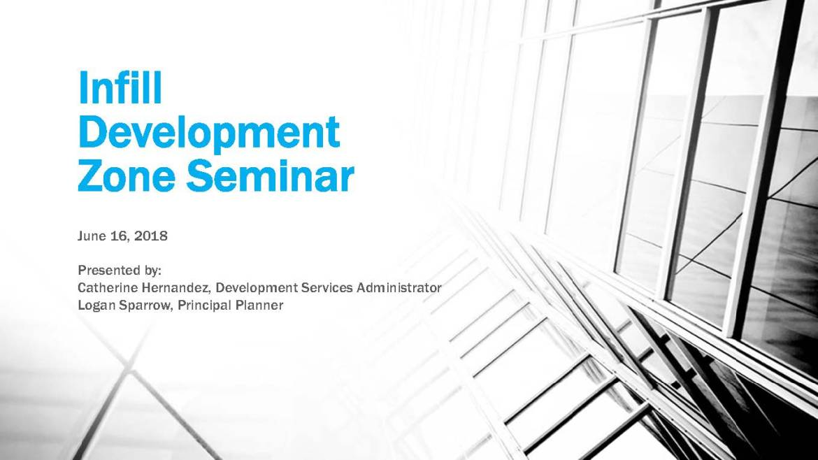 Infill Development Seminar (06-16-2018)