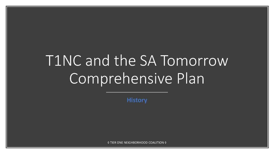 T1NC and the SA Tomorrow Comprehensive Plan (06-09-2018)