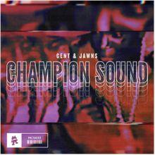 Gent & Jawns – Champion Sound Lyrics