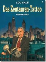 Lou Cale 5: Das Zentauren-Tattoo
