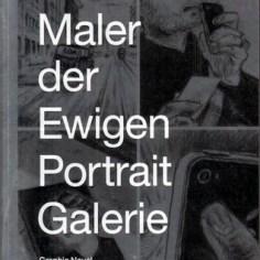 Der Maler der ewigen Porträtgalerie