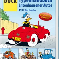 DUCK Typenhandbuch – Entenhausener Autos 1937 bis heute