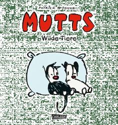 Mutts: Wilde Tiere