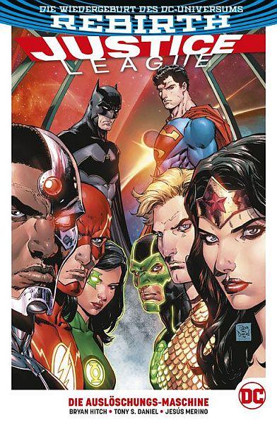 Justice League (Rebirth) PB 1: Die Auslöschungs-Maschine SC