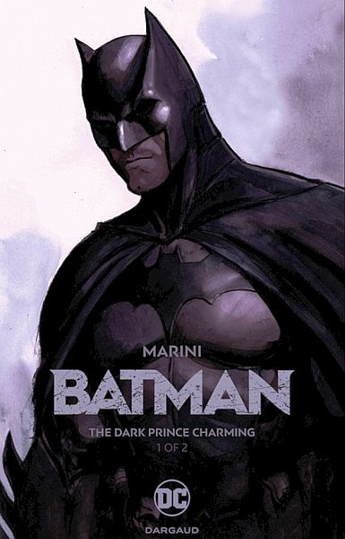 Batman: The Dark Prince Charming Book 1 HC