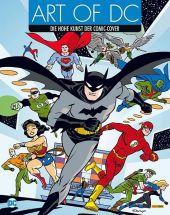 Art of DC – Die hohe Kunst der Comic-Cover