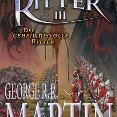 Der Heckenritter 3: Der geheimnisvolle Ritter (George R.R. Martin)