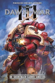 Warhammer 40.000: Dawn of War III 1: Die Suche nach Gabriel Angelos