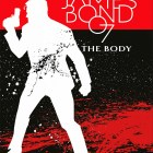 James Bond 007 Band 8: The Body (reguläre Edition)