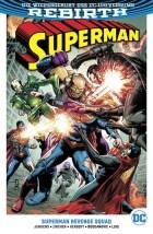 Superman (Rebirth) PB 4: Superman Revenge Squad