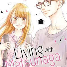 Living with Matsunaga 01