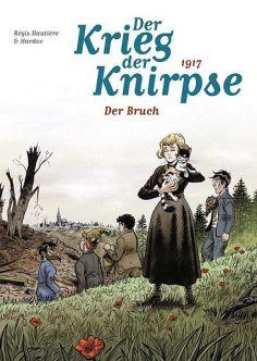 Der Krieg der Knirpse 4: 1917 Der Bruch