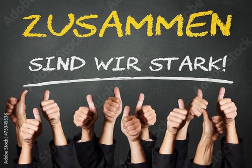 """""""zusammen Sind Wir Stark!  Motivation"""" Stockfotos Und"""