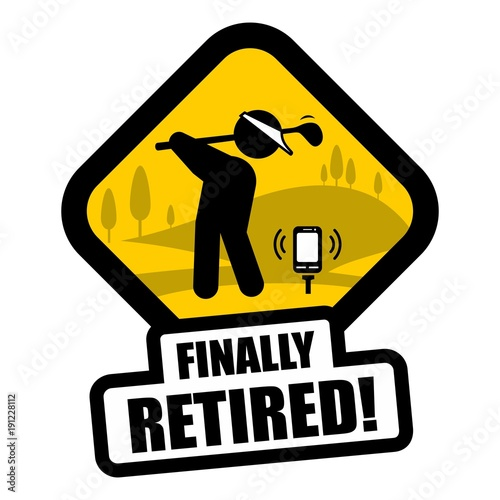 funny retirement sign stock