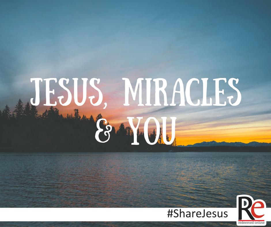 Jesús, milagros y tú.