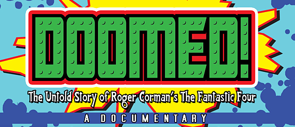 DOOMED! The Untold Story Of Roger Corman's The Fantastic Four (Movie Review) - Cryptic Rock