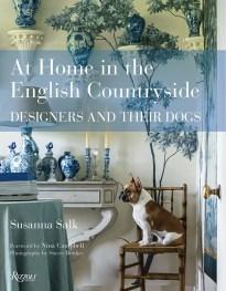 """At Home in the English Countryside: Designers and their Dogs"", de Susan Salk, publicado por Rizzoli."