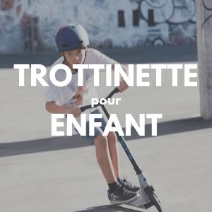 Trottinette électrique enfant : Choisir la meilleure trottinette pour enfant