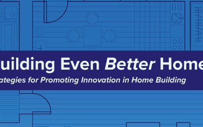 Study: Strategies for Promoting Innovation in Home Building