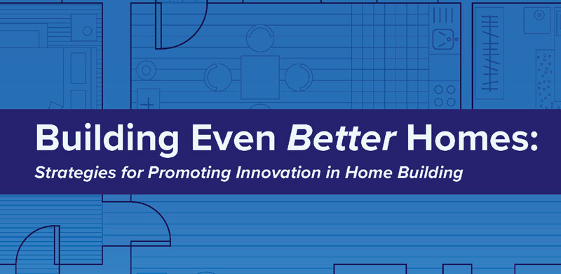 Innovation in Home Building