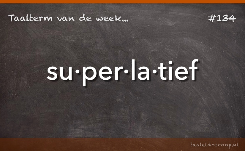 TVDW: Superlatief