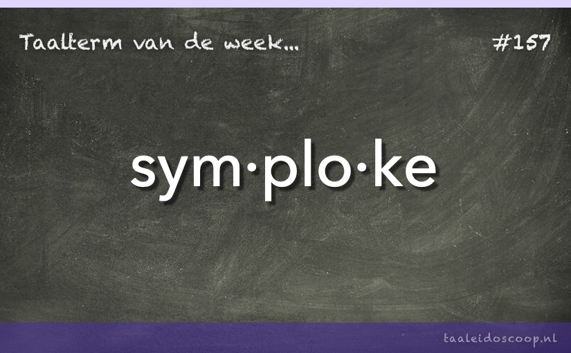 Taalterm van de week: Symploke