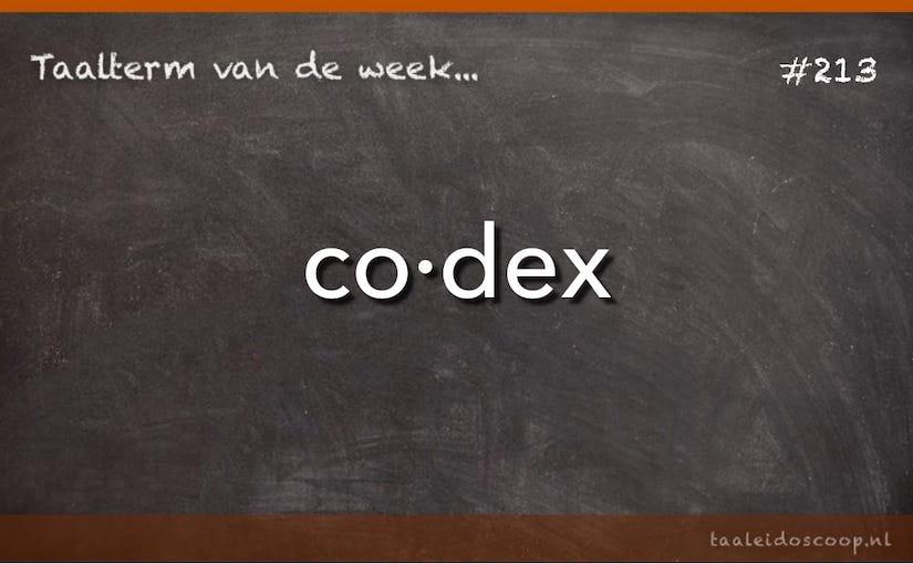 Taalterm van de week: Codex