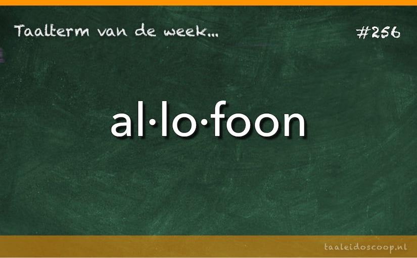 Taalterm: Allofoon