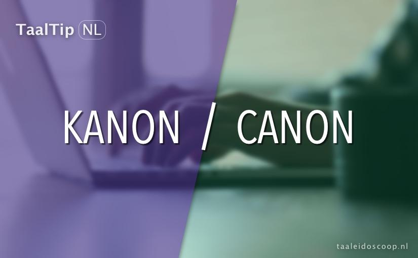 Kanon vs.canon