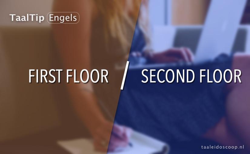 First floor vs. second floor