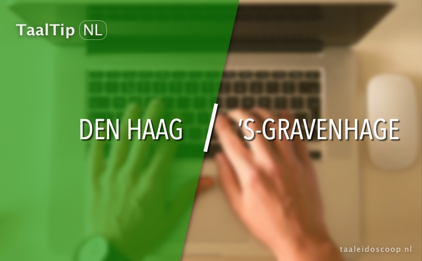 Den Haag vs. 's-Gravenhage