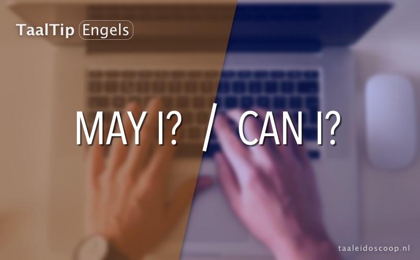 May I? vs. Can I?
