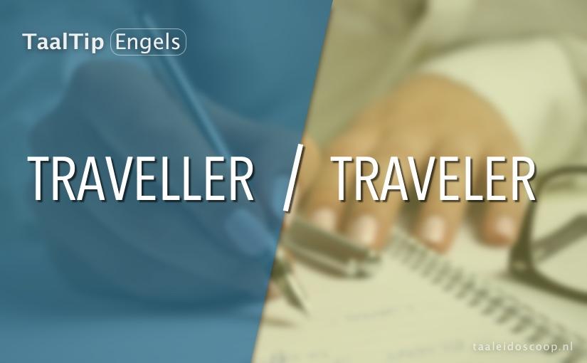 Traveller vs. traveler