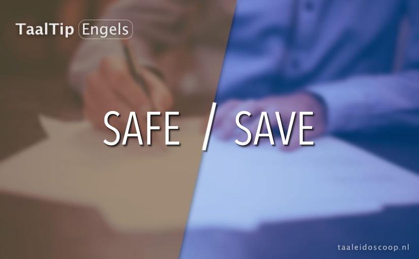 Safe vs. save