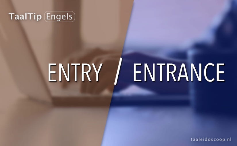 Entry vs. entrance