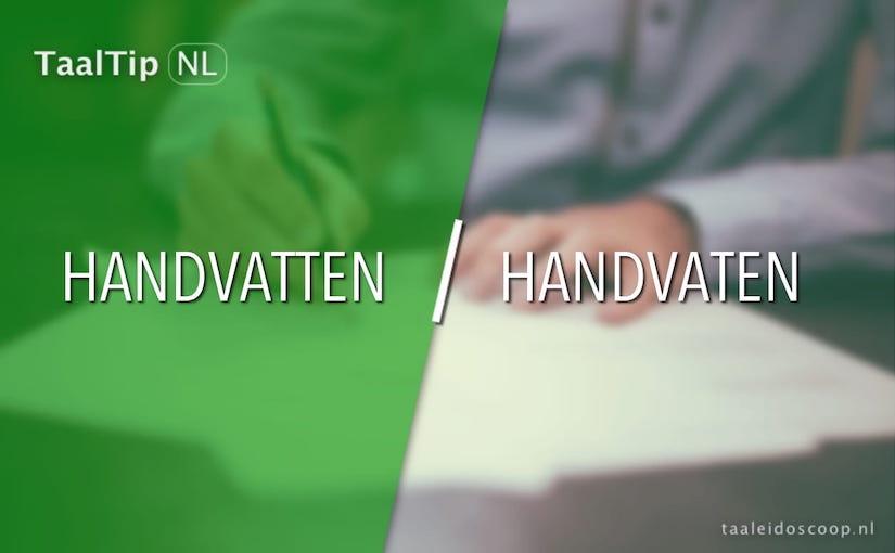 Handvatten vs. handvaten