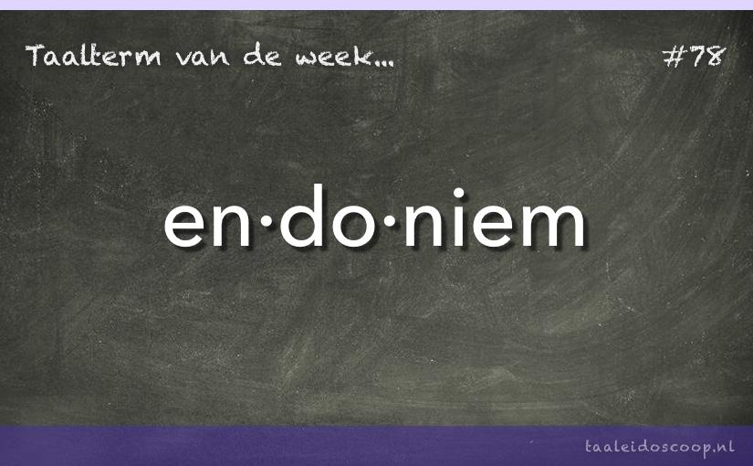 TVDW: Endoniem