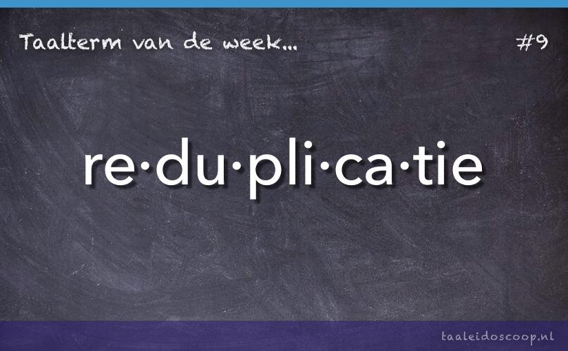 TVDW: Reduplicatie