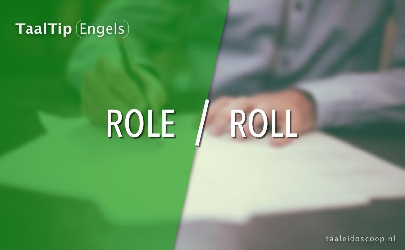 Role vs. roll