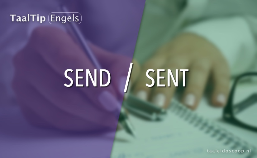 Send vs. sent