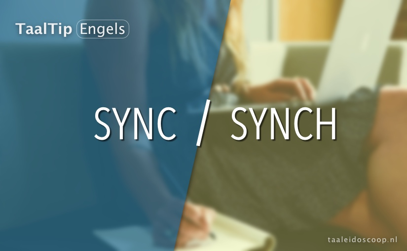 Sync vs. synch